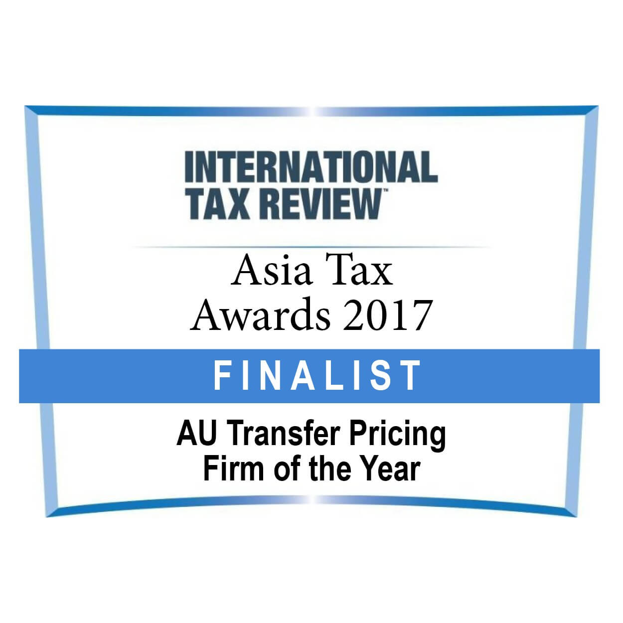 AU TP firm of the Year Asia Tax Awards FINALIST 2017